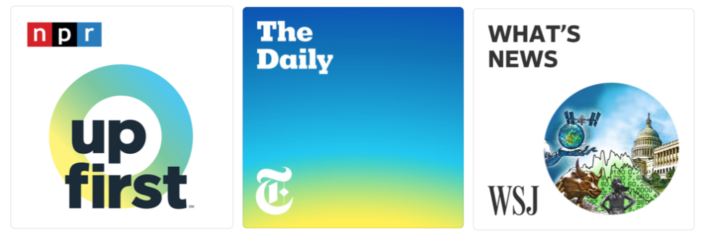 NPR Up First, NYT Daily, and WSJ What's New Podcast Logos