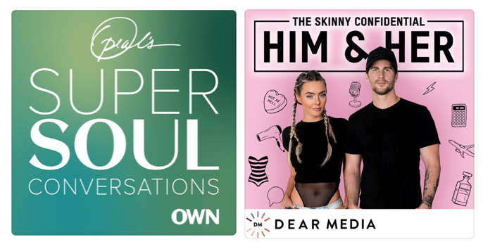 Oprah's Super Soul Conversations and The Skinny Confidential Him & Her Podcast Logos