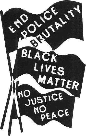 End Police Brutality, Black Lives Matter